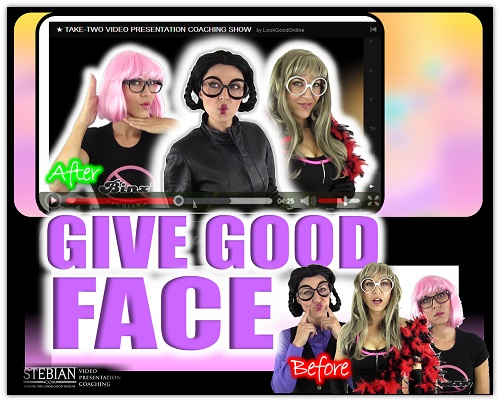 How to Give Good Face in Your Video Presentation STEBIAN.com Video Presentation Coaching with Bianca Te Rito