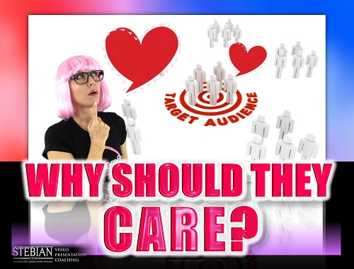 Why Should Your Target Audience Care About You STEBIAN.com Video Presentation Coaching with Bianca Te Rito
