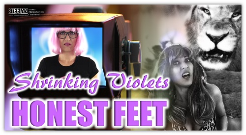 Shrinking-violets-and-honest-feet-STEBIAN.com-Video-Presentation-Coaching-with-Bianca-Te-Rito 500